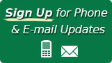 Sign Up for Phone & E-mail Updates