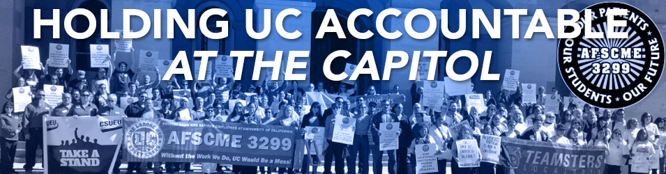 Holding UC Accountable At The Capitol