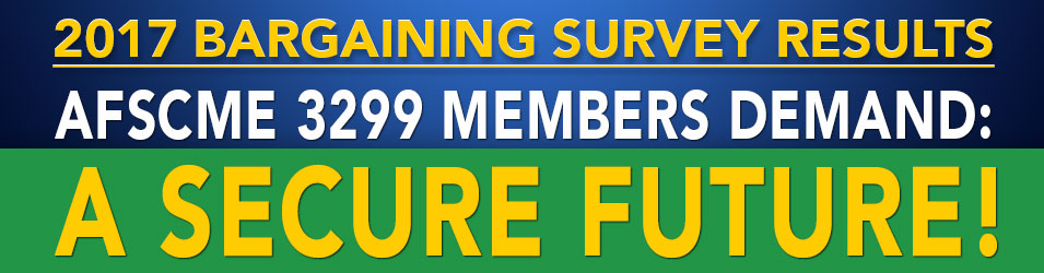AFSCME 3299 Members Demand: A SECURE FUTURE!