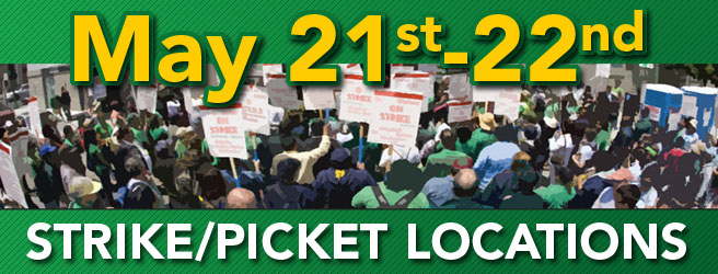 May 21-22 - Strike/Picket Locations