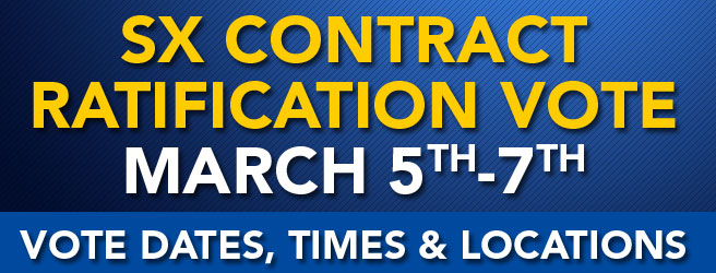 SX Contract Ratification Vote - March 5-7