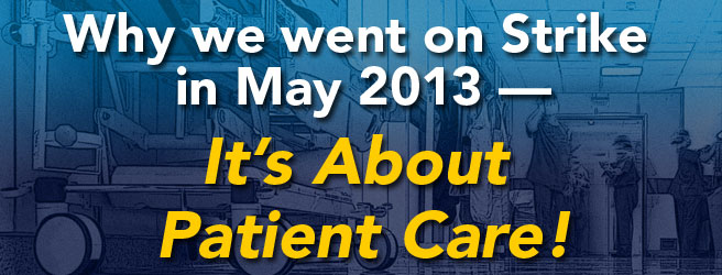 Why we are StrikingIts About Patient Care!
